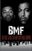 BMF: THE RISE FALL OF A HIP HOP DRUG EMPIRE [2012] [DVD RIP]